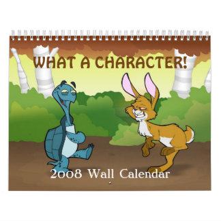 """Un """"qué calendario de pared del carácter"""" 2008"""