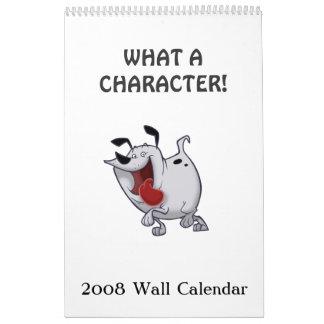 """Un """"qué carácter"""" 2008 hace calendarios el estilo"""