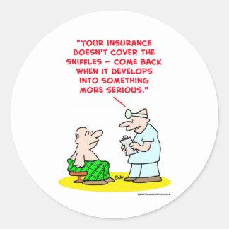 un seguro más serio de los sniffles pegatinas redondas