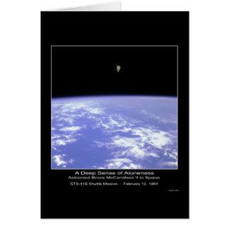 Un sentido profundo del Aloneness - astronauta McC Tarjeta De Felicitación