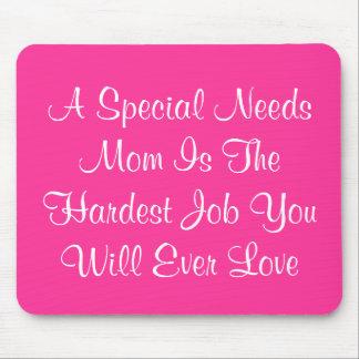 Un Special necesita a la mamá es el trabajo más du Tapetes De Ratones