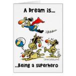 Un sueño es… Siendo un super héroe Tarjeta