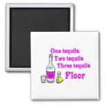 Un tequila #3 imán cuadrado