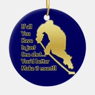 ¡Un tiro!! Ornamento del árbol del hockey Adorno Navideño Redondo De Cerámica