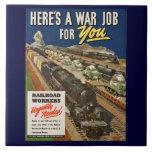 Un trabajo de la guerra para usted teja de cerámic