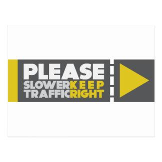 Un tráfico más lento guarda a la derecha tarjeta postal