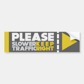 Un tráfico más lento guarda POR FAVOR a la pegatin Pegatina Para Auto