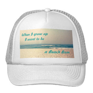 un vago de la playa, cuando crezco la PUI quiere t Gorros