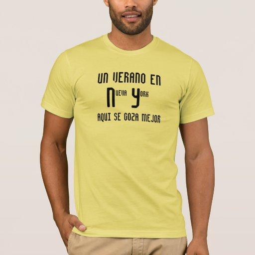 Un verano en Nueva York  Aqui se goza mejor T-Shirt
