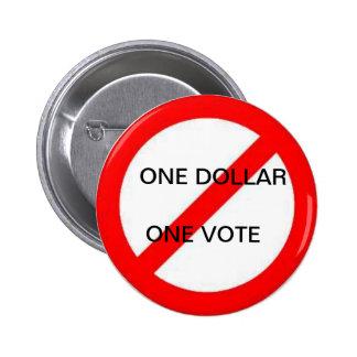 Un voto del dólar uno NO Pin