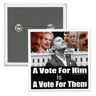 Un voto para él es un voto para ellos pins