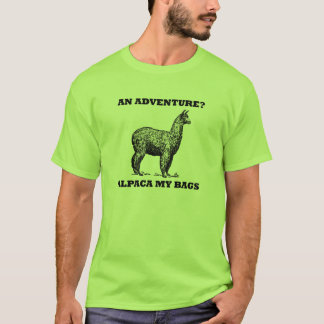 ¿Una aventura? Alpaca mis bolsos Playera