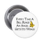 Una Bell suena cada vez Pin Redondo 5 Cm