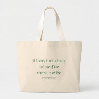 Una biblioteca no es un lujo bolsa tela grande