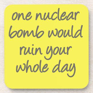 Una bomba nuclear arruinaría su jornada completa posavaso
