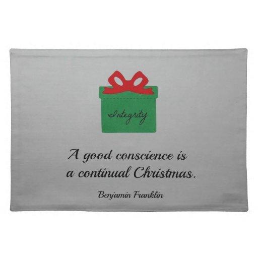Una buena conciencia es una Navidad continua Mantel Individual