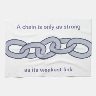 Una cadena es solamente tan fuerte como su vínculo toallas de cocina