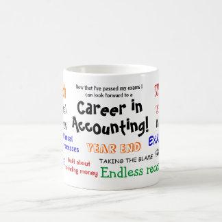¡Una carrera en la contabilidad! Éxito del examen Taza