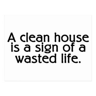 Una casa limpia es una muestra de una vida perdida tarjetas postales