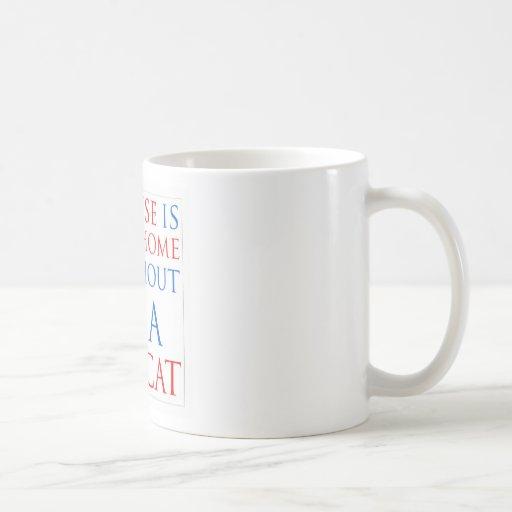 Una casa no es un gato casero… taza clásica