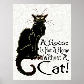 """""""Una casa NO ES un hogar sin un poster 2 del gato"""""""