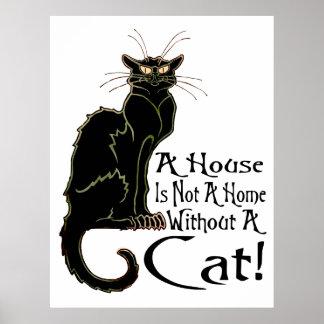 """""""Una casa NO ES un hogar sin un poster del gato"""" -"""