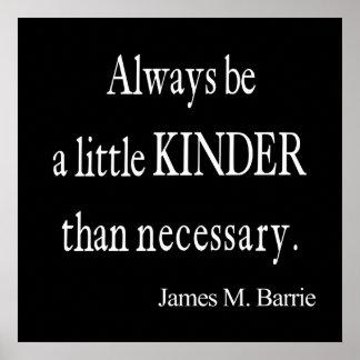 Una cita que necesaria más buena de James Barrie Póster