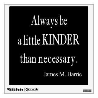 Una cita que necesaria más buena de James Barrie Vinilo Decorativo