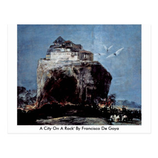 Una ciudad en un Rock de Francisco De Goya Postales