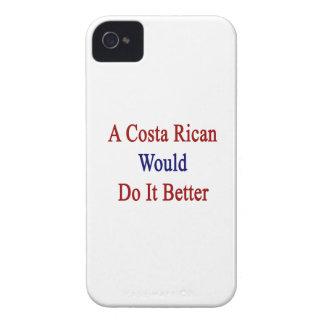 Una costa Rican lo haría mejor iPhone 4 Case-Mate Carcasas
