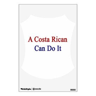 Una costa Rican puede hacerlo