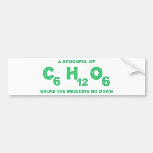 Una cucharada de C6H12O6 ayuda a la medicina para  Pegatina Para Auto