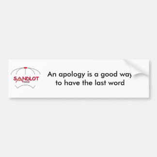 Una disculpa es un buen wayto tiene… pegatina para auto