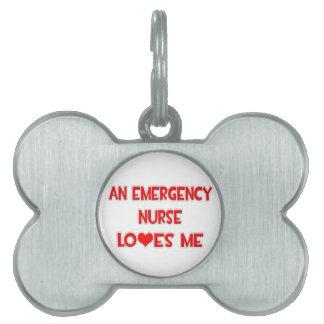 Una enfermera de la emergencia me ama placa mascota