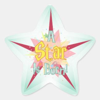 """""""Una estrella es"""" - pegatina nacido"""