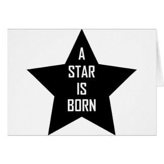una estrella nace tarjeta de felicitación