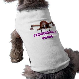 Una fan feroz de Viking Ropa De Mascota