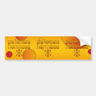 Una Hermana Hermosa Spain Flag Colors Pop Art Bumper Sticker
