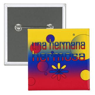 Una Hermana Hermosa Venezuela Flag Colors Pop Art Buttons