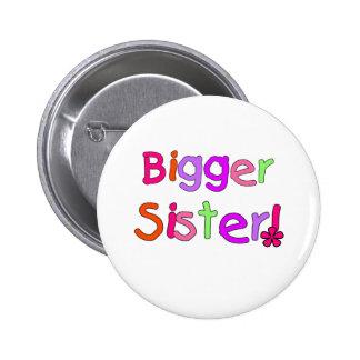 Una hermana más grande del texto brillante pin redondo 5 cm