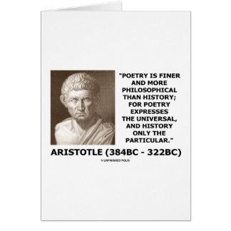 Una historia más filosófica más fina de la poesía  tarjeta de felicitación