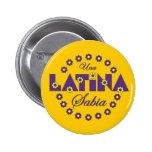 Una Latina Sabia Pin Redondo De 2 Pulgadas