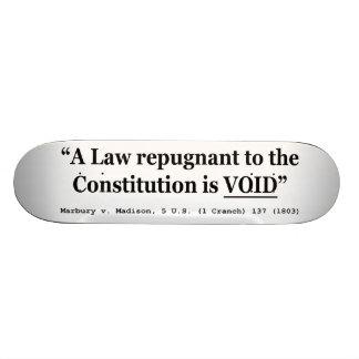 Una ley repugnante a la constitución está vacía patineta personalizada