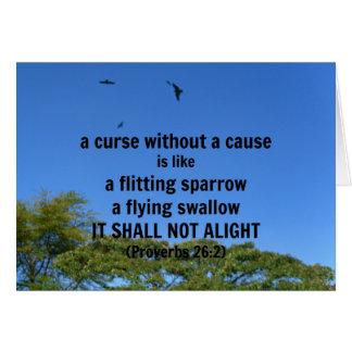 Una maldición sin una causa es como un gorrión que tarjeta