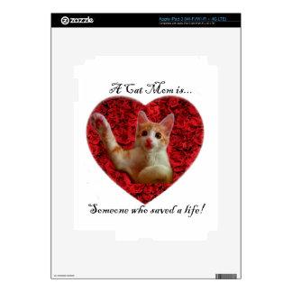 Una mamá del gato es alguien que ahorró una vida pegatinas skins para iPad 3