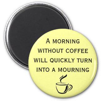 Una mañana sin el imán del café