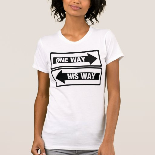 Una manera su manera t shirt