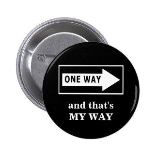 Una manera Y ésa es MI MANERA Pin