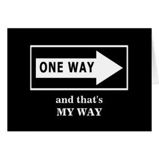 Una manera. Y ésa es MI MANERA Felicitación