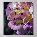Una mano apacible puede gobernar el mundo poster